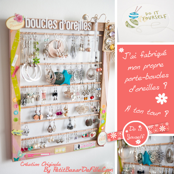 Petit bazar de fille do it yourself un porte boucles d - Rangement boucles d oreilles ...